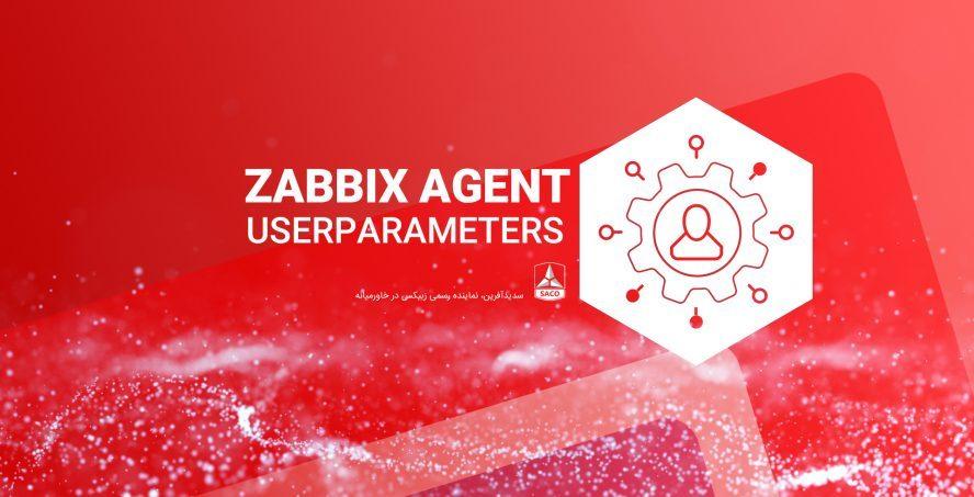 پوستر پارامترهای کاربرِ در agent زبیکس